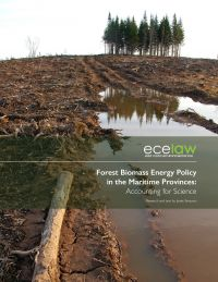 Forest Biomass Energy Policy in the Maritime Provinces: Accounting for Science